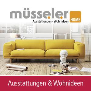 Muesseler Home Ausstattungen und Wohnideen